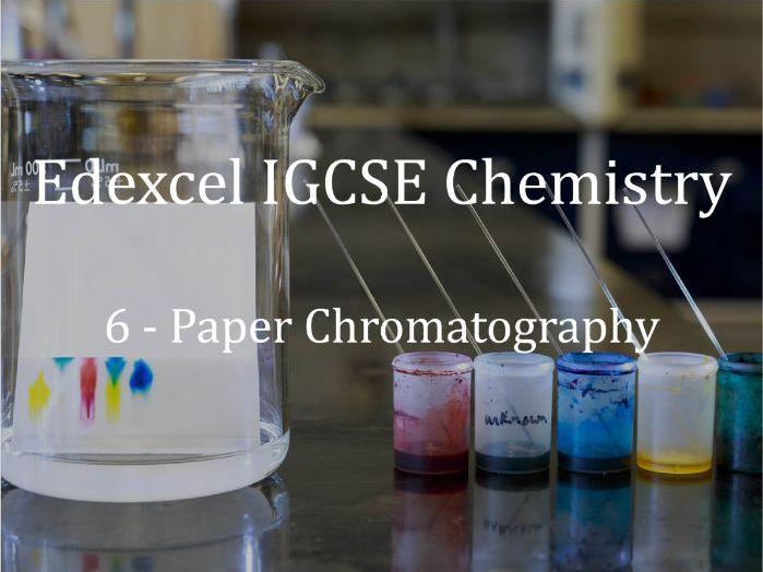 Edexcel IGCSE Chemistry Lecture 6 - Paper Chromatography