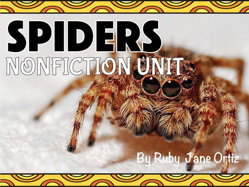 All About Spiders Nonfiction Unit