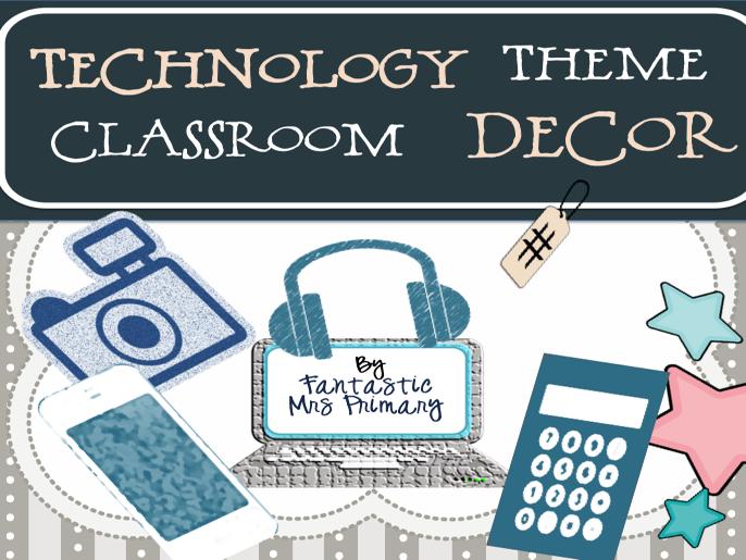 Technology Theme Classroom Decor