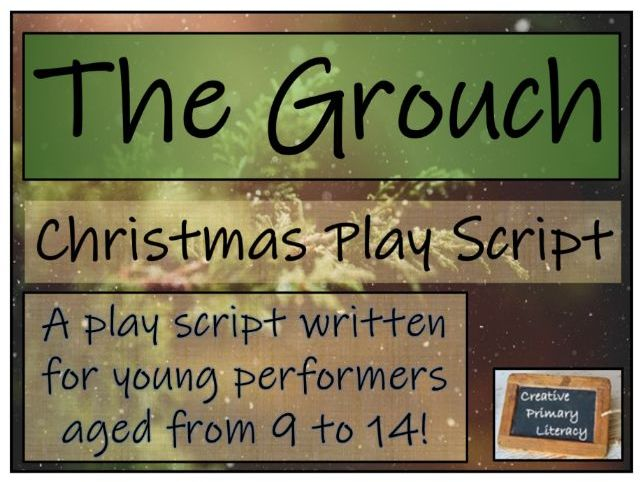 Christmas Play Script - The Grouch