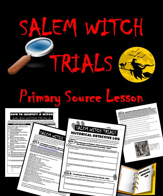 Salem Witch Trials: Primary Source Activity | Teaching ...