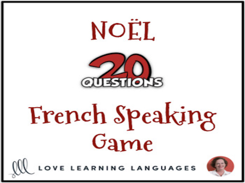 Noël - Christmas - French 20 questions game - No prep speaking activity