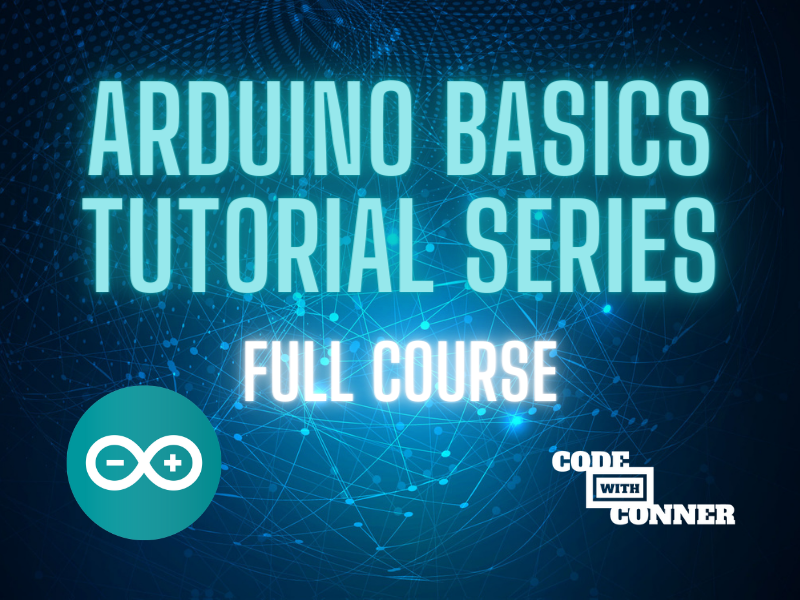 Arduino Basics - Full Course