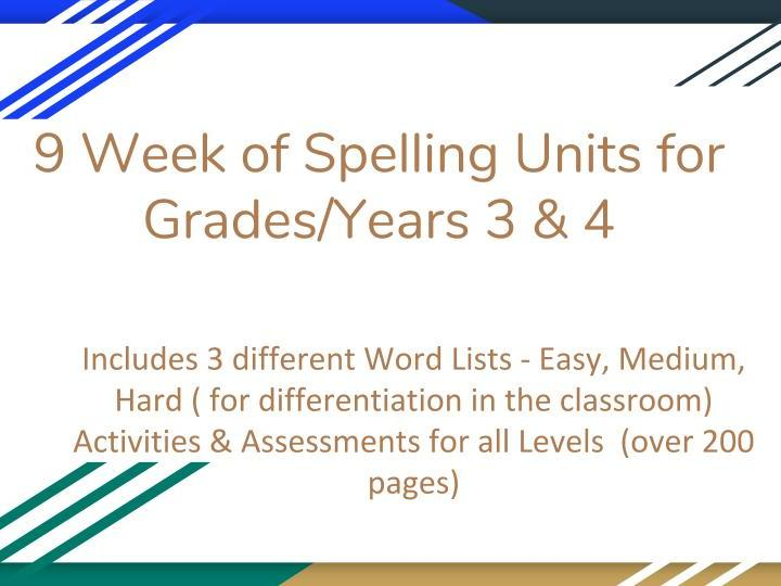 9 Week Spelling Bundle- Years 3 & 4 - Almost 200 pages of Assessments/ Activities