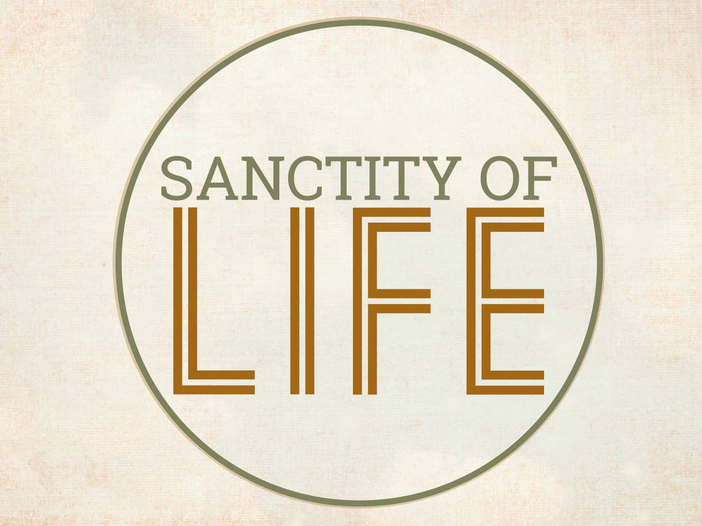 Introduction to the Sanctity of Life