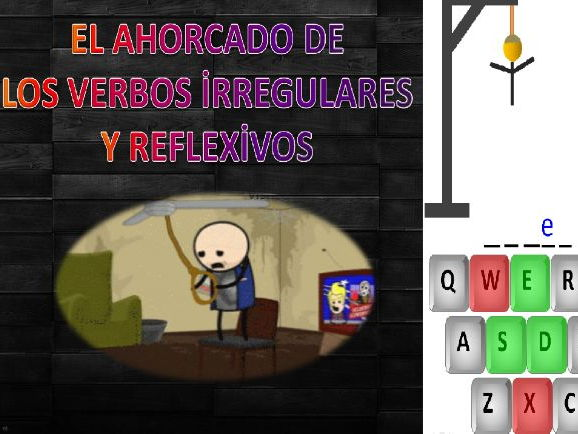 Reflexive and irregular Spanish Verbs in present tense ''Ahorcado game''