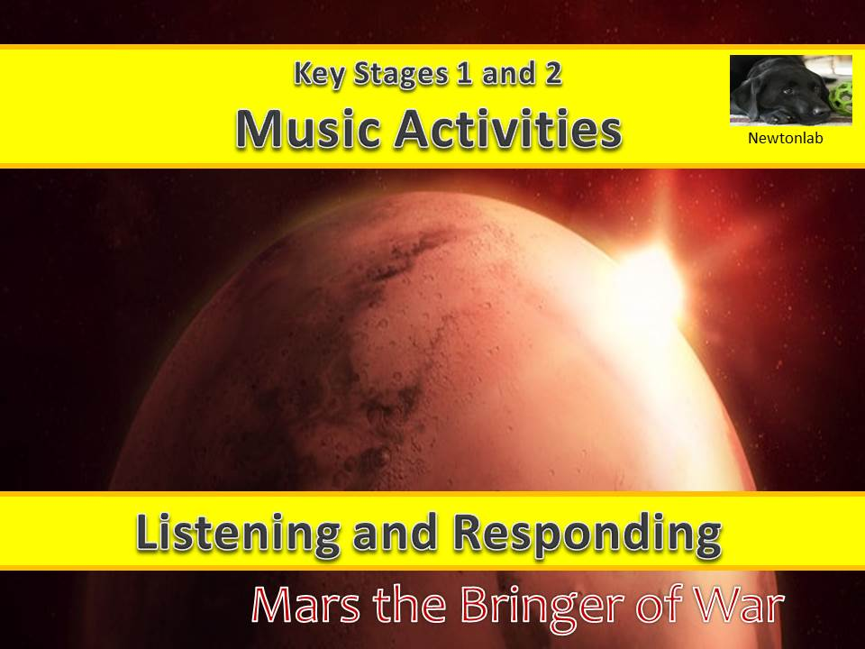 Listening & Responding to Music, Mars-the Bringer of War - Key Stages 1 and 2