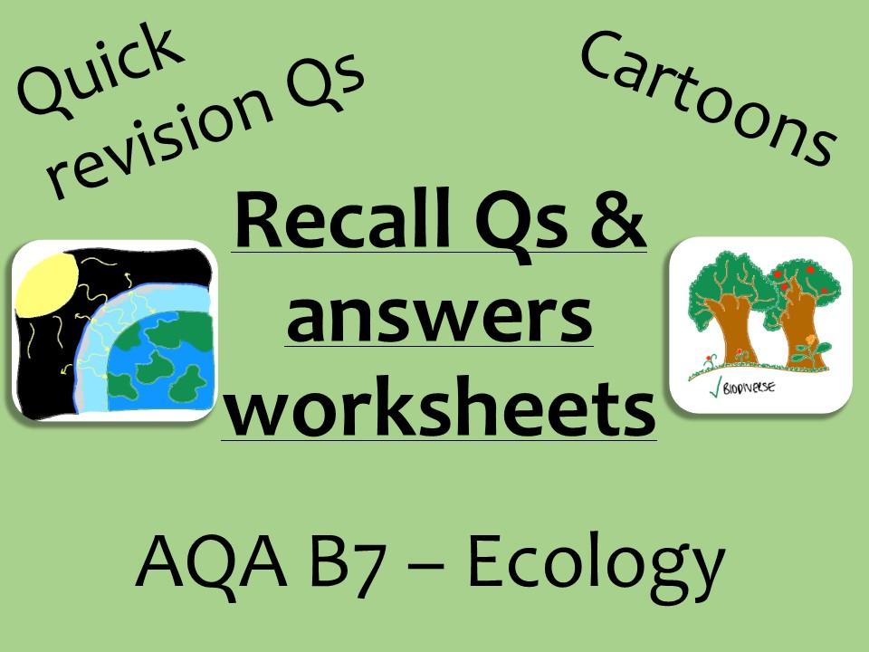 AQA Biology GCSE B7 -  ecology recall Qs