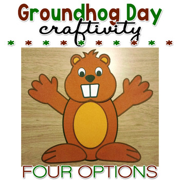 Groundhog Day Paper Craft Craftivity