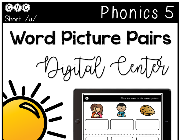 CVC Short U - Digital Center - Word Picture Pairs - Phonics (Google Classroom)