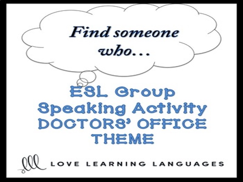 Doctors: ESL - ELL Group Speaking Activity: Find someone who…