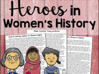 Heroes in Women's History: Malala Yousafzai, Susan B Anthony, Marie Curie