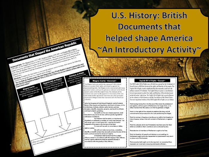 U.S. History: British Documents that helped shape America ~Intro Activity~