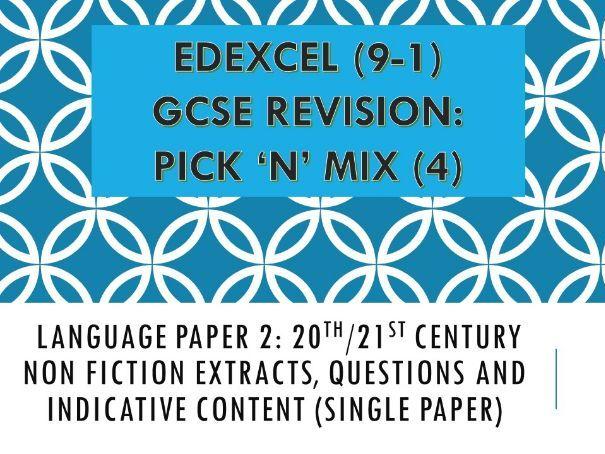 Edexcel Pick n Mix Revision Paper: English Language Paper 2: 20th/21st century Non Fiction