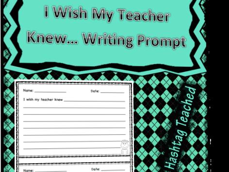 I Wish My Teacher Knew Writing Prompt Template