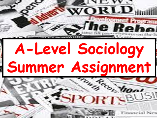 Sociology Intro - Summer Homework