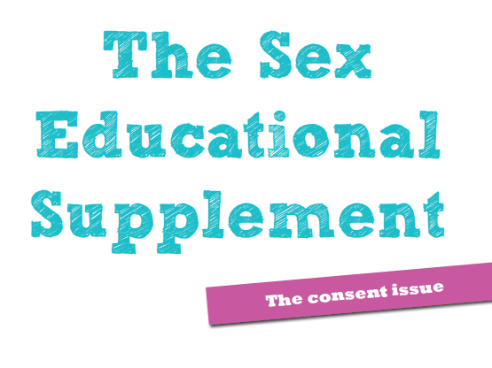 The Consent Issue - Sex Educational Supplement