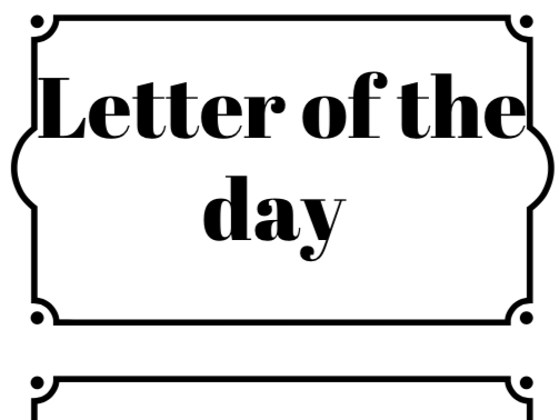 Letter of the day/week&alphabet booklet.