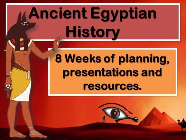 Ancient Egypt  - Complete 8 Week Scheme of Work.