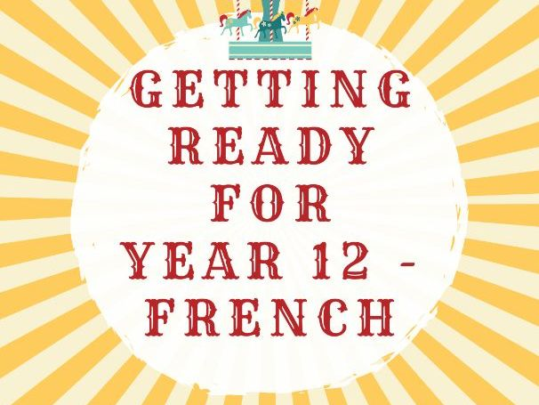 Year 11 into 12 Preparation (French)