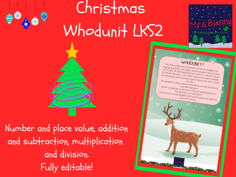 Christmas  Whodunit Maths Mystery- Year 3 upwards