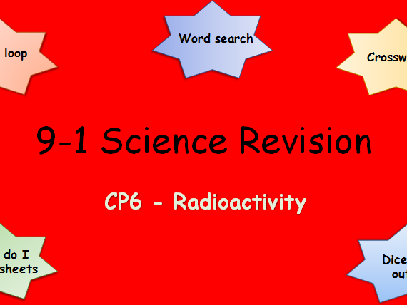 Edexcel CP6 Radioactivity Revision pack Science 9-1