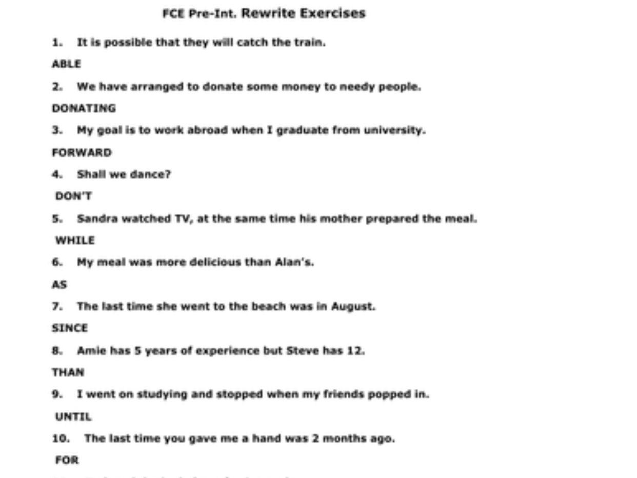 All levels All Grammar Points- FCE Sentence Transformation