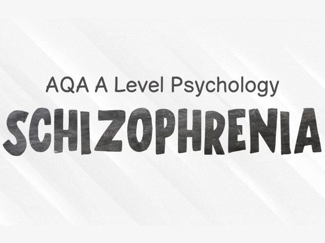 AQA A Level Psychology - Schizophrenia Revision Cards