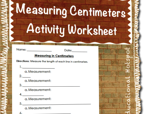 Measuring Centimeters Activity Worksheet Assessment
