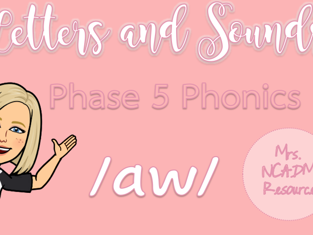Phase 5 Phonics /aw/ (Letters & Sounds)