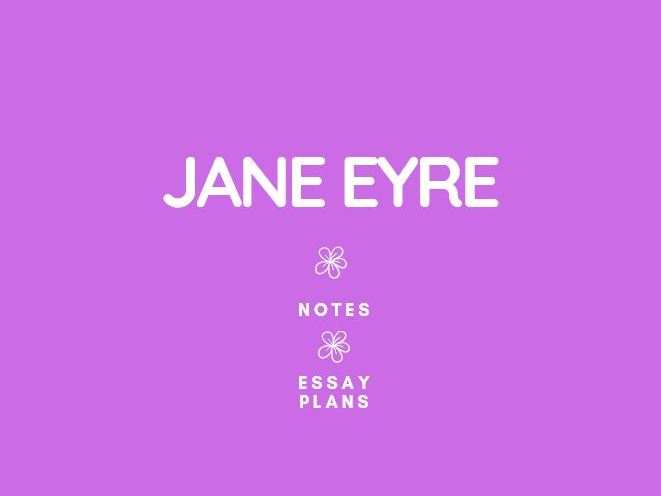 GCSE English Literature: Jane Eyre Notes and Essays