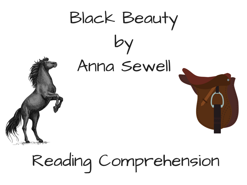 Black Beauty Reading Comprehension: Chapters 1-3