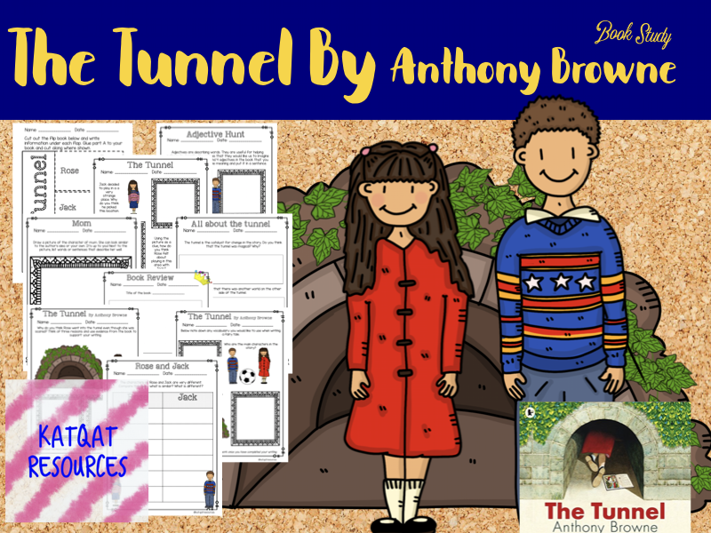 The Tunnel by Anthony Browne - book study