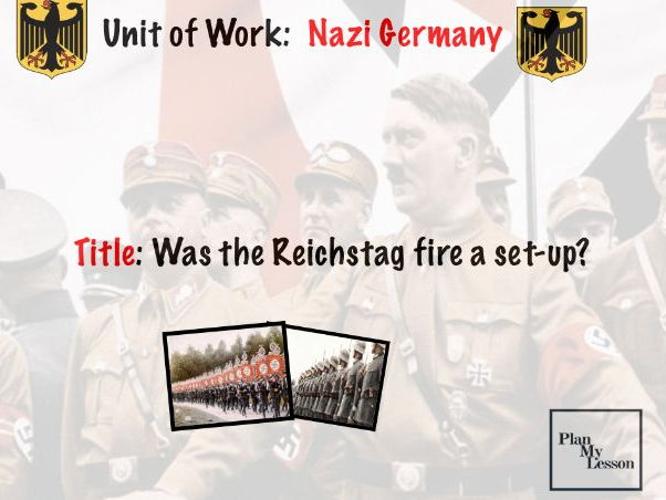 Nazi Germany:  Was the Reichstag fire a set-up?