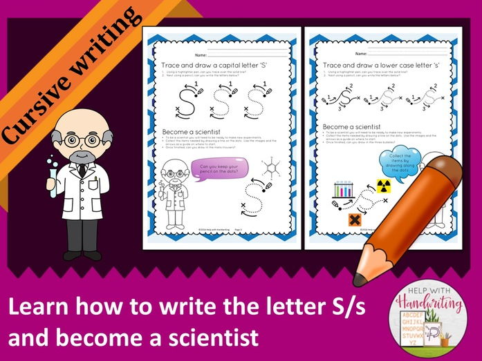 Learn how to write the letter S (Cursive style) and become a scientist