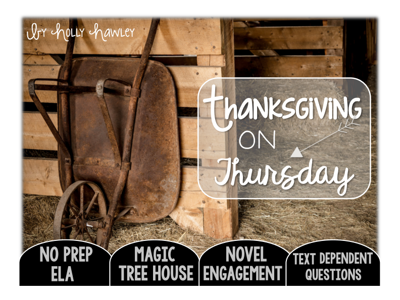 Thanksgiving on Thursday Text Dependent Questions