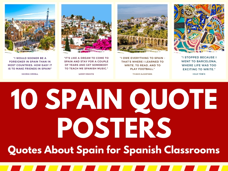 10 Posters for Spanish Classrooms -Great Quotes About Spain