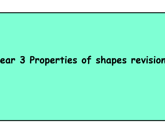 Properties of shapes Year 4 Lesson 1