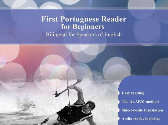 First Portuguese Reader for Beginners Bilingual for Speakers of English (Print Replica)