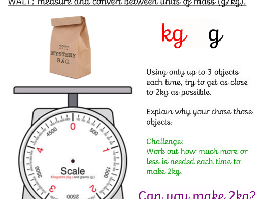 Maths Measures (kg/g) 2kg Challenge!