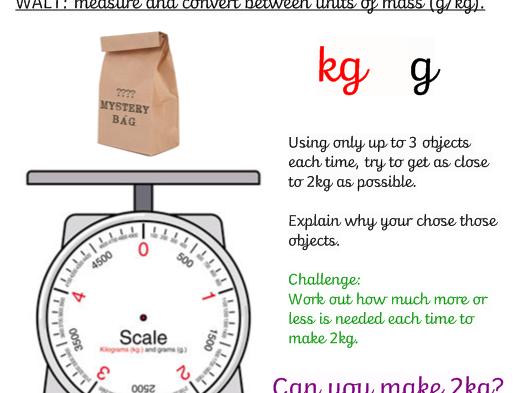 Maths Measures (kg/g) 2kg Challenge!