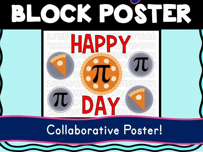 Pi Day Collaborative Poster! Team Work - Math - Happy Pi Day