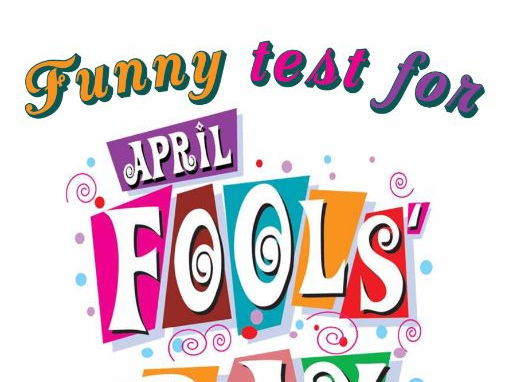 Funny test for April fools´ day