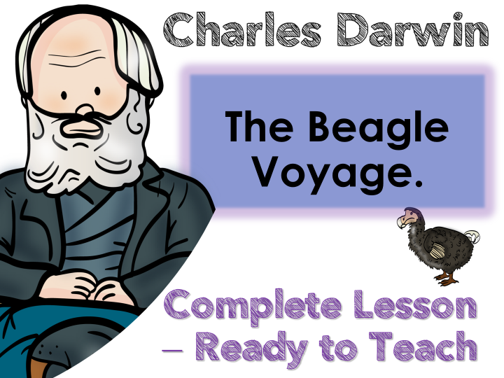 Beagle Voyage  of Charles Darwin   Complete lesson   KS2