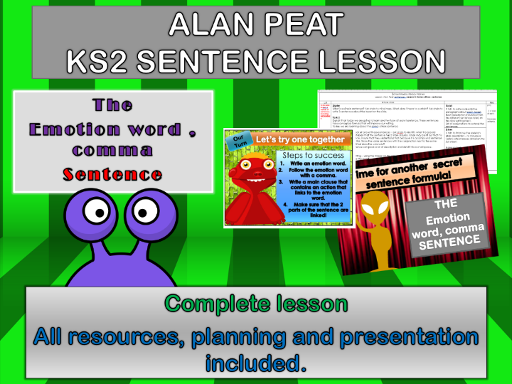 EMOTION WORD, COMMA  SENTENCES COMPLETE LESSON (ALAN PEAT) KS2