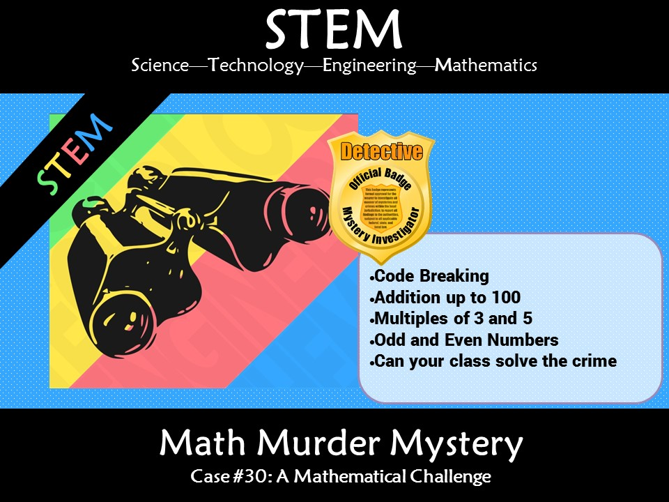 STEAM Math Murder Mystery Addition #30 A Math Challenge
