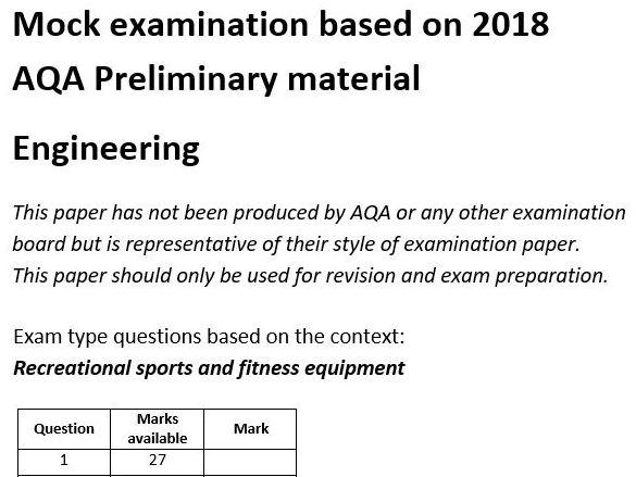2018 AQA Engineering mock exam