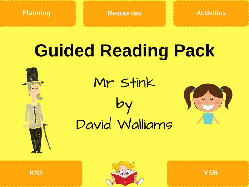 Mr Stink - Guided Reading Resources
