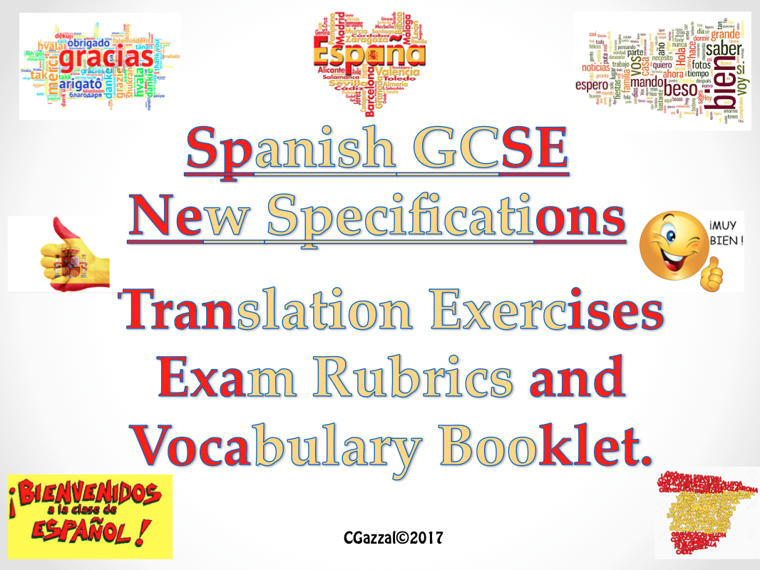 GCSE Spanish New Specifications - translations, rubrics and vocabulary.