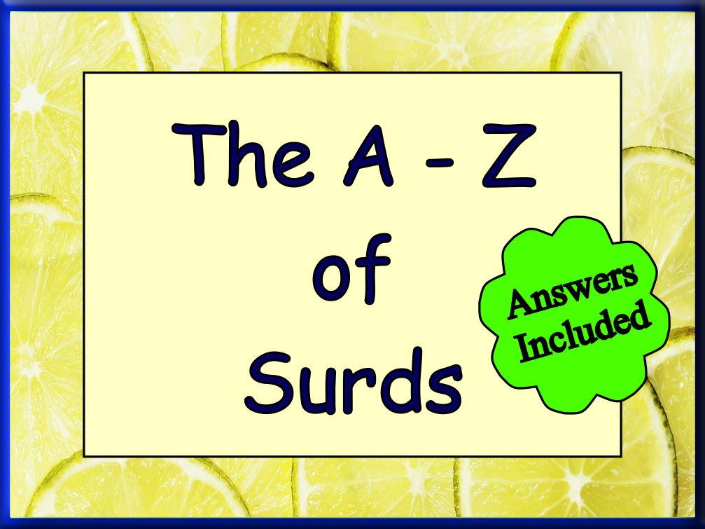 The A - Z of Surds